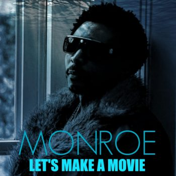 Let's make a movie with MONROE