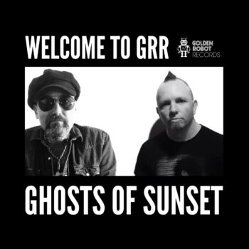 """Ghosts of Sunset release new single """"No Saints in the City"""" via Golden Robot Records"""
